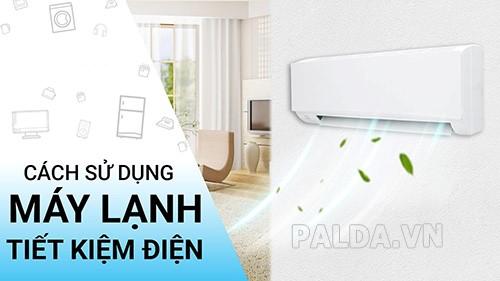 cách tiết kiệm điện máy lạnh