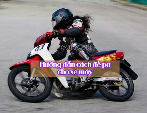 Hướng dẫn đề pa đúng cách cho xe máy
