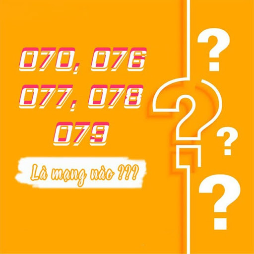 đầu số 070, 076, 077, 078, 079 là mạng gì