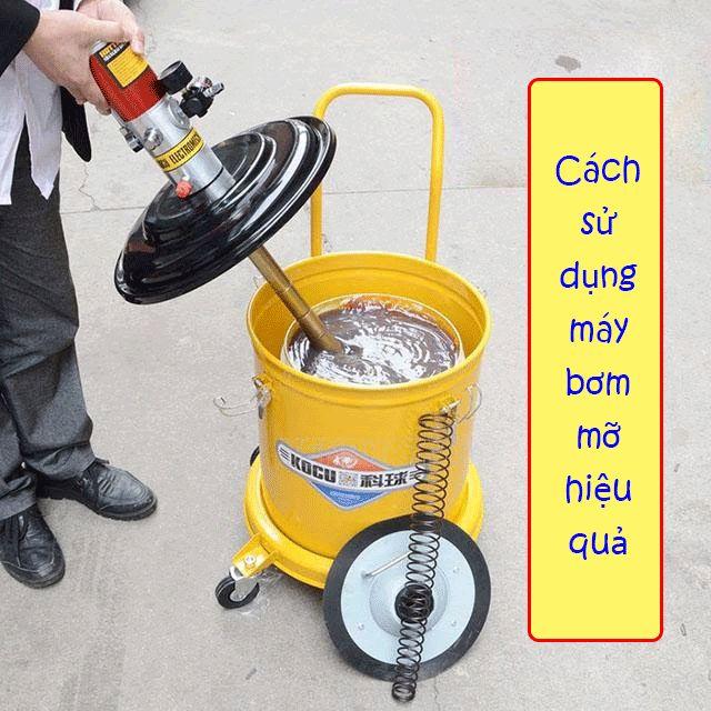 Hướng dẫn sử dụng máy bơm mỡ hiệu quả