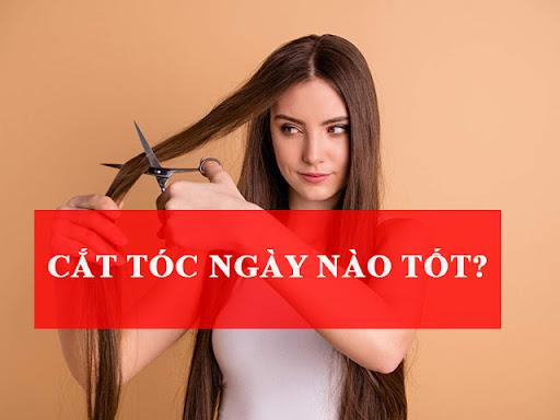cắt tóc ngày nào tốt